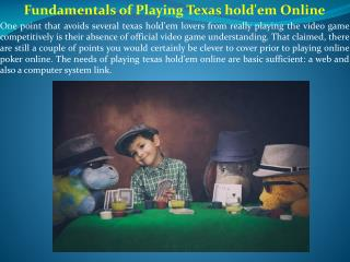 Fundamentals of Playing Texas hold'em Online