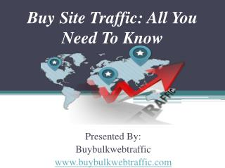 Buy Site Traffic: All You Need To Know