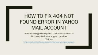 How to Fix 404 Not Found Error in Yahoo Mail Account