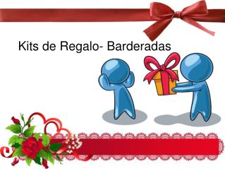 Kits de Regalo- Barderadas