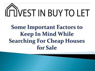 Some Important Factors to Keep In Mind While Searching For Cheap Houses for Sale