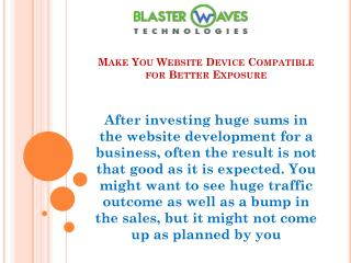 Make You Website Device Compatible for Better Exposure