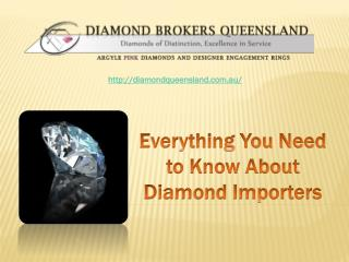 Finding the Right Diamond Importer
