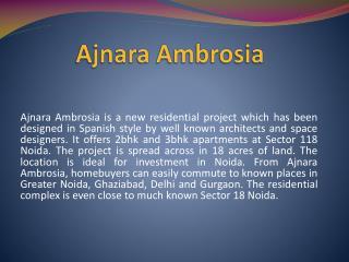 Ajnara Ambrosia Residential Project Sector 118 noida