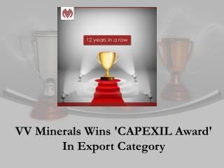 VV Minerals Wins CAPEXIL Award In Export Category