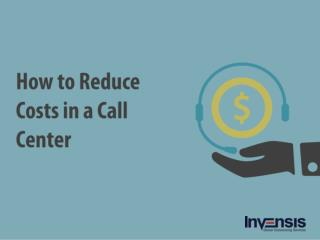 How to Reduce Costs in a Call Center