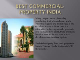 How to choose best commercial property in india