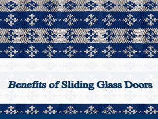 Benefits of Sliding Glass Doors