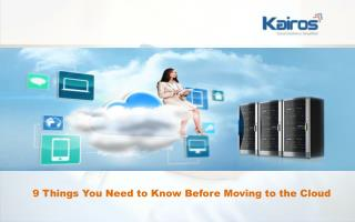 9 Things You Need to Know Before Moving to the Cloud