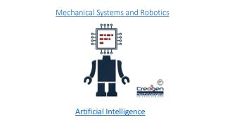 Mechanical Systems, Robotics and Automation