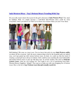 Indo Western Wear � Top 3 Bottom Wears Trending With Top