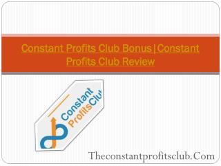 Constant Profits Club Review
