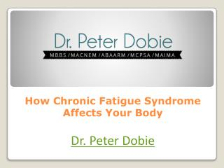 How Chronic Fatigue Syndrome Affects Your Body