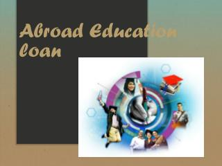 Abroad Education loan : 4 Reasons to Engage in a Service Learning or Internship Placement Abroad