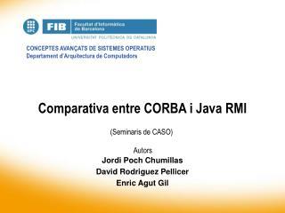 Comparativa entre CORBA i Java RMI