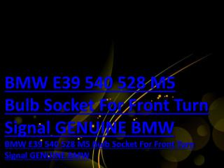 BMW E39 540 528 M5 Bulb Socket For Front Turn Signal GENUINE BMW
