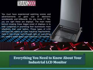 Everything You Need to Know About Your Industrial LCD Monitor