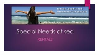 Special Needs at sea - Wheelchair rental