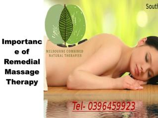 Significant of Remedial Massage Therapy