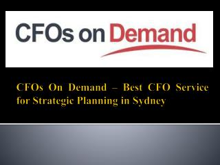 CFOs On Demand – Best CFO Service for Strategic Planning in Sydney