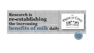 Research is re-establishing the increasing benefits of milk daily