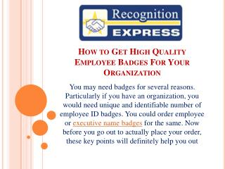 How to Get High Quality Employee Badges For Your Organization