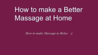 Best Massage Tips at Home