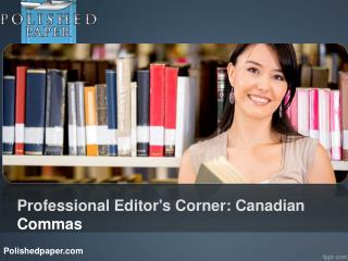 Professional editor's corner canadian commas