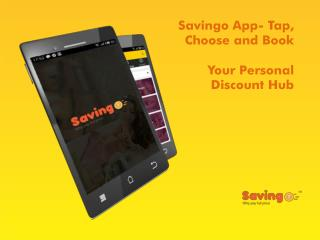Savino App to book Beauty, Health and Restaurant Deals in Delhi NCR