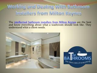 Working and Dealing With Bathroom Installers from Milton Keynes