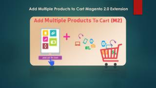 Add Multiple products to cart Magento 2.0 Extension