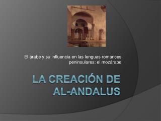La Creaci n de  Al-Andalus