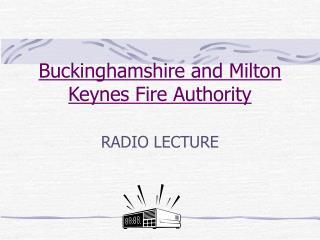 Buckinghamshire and Milton Keynes Fire Authority