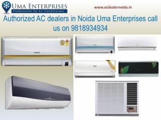 Authorized AC dealers in Noida Uma Enterprises call us on 9818934934