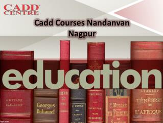 Cadd Courses In Cadd Centre Nandanvan Nagpur