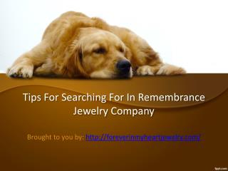 Tips For Searching For In Remembrance Jewelry Company
