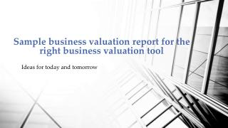 Sample business valuation report for the right business valuation tool