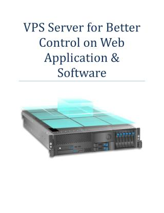 VPS Server for Better Control on Web Application & Software