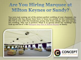 Are You Hiring Marquee at Milton Keynes or Sandy?