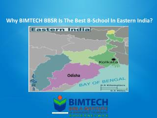 Why BIMTECH BBSR Is The Best B-School In Eastern India?