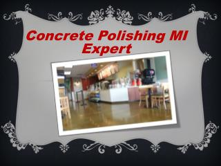 Concrete Polishing MI Expert