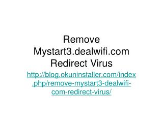 Remove mystart3.dealwifi.com Redirect Virus