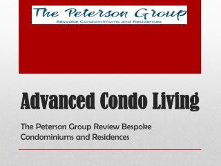 Advanced Condo Living