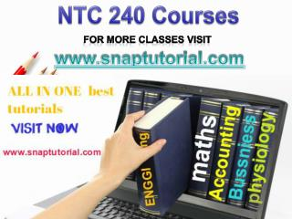 NTC 240  Proactive Tutors/snaptutorial