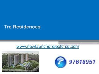 Tre Residences - www.newlaunchprojects-sg.com