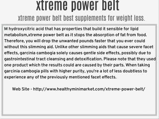 xtreme power belt effective and natural weight loss product.