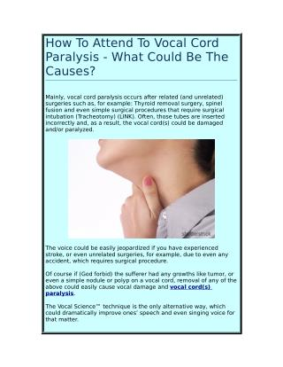 How To Attend To Vocal Cord Paralysis - What Could Be The Causes?