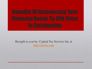 Benefits Of Outsourcing Your Finacial Needs To CPA Firms In Sacramento