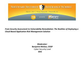 From Security Assessment to Vulnerability Remediation: The Realities of Deploying a Cloud-Based Application Risk Managem