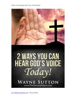 2 Ways You Can Hear The Voice of God Today!